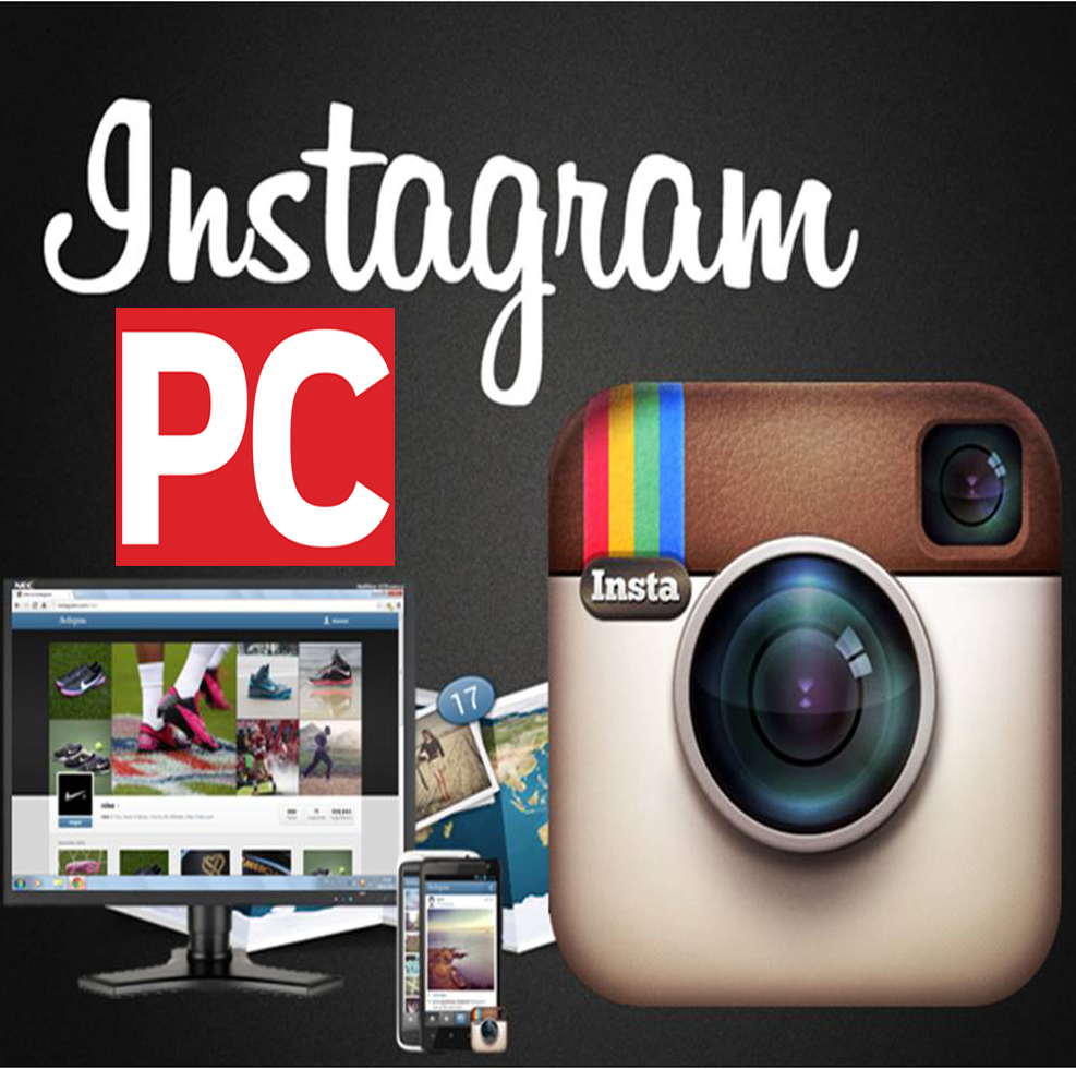 Instagram for PC Download latest version and Installation